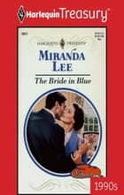The Bride in Blue 電子書籍 by Miranda Lee