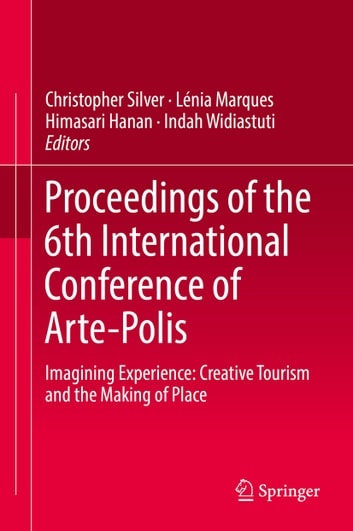 Proceedings Of The 6th International Conference Arte Polis