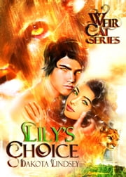 Lily's Choice ebook by Dakota Lindsey