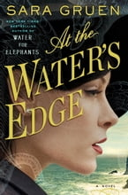 At the Water's Edge, A Novel