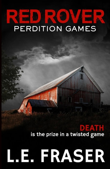 Red Rover, Perdition Games ebook by L.E. Fraser