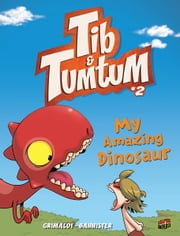 #2 My Amazing Dinosaur ebook by Flora  Grimaldi,Bannister