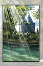 A Poetic Climate ebook by Charles A. Shipp Sr.