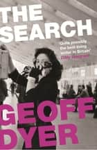 The Search ebook by Geoff Dyer