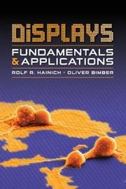 Displays: Fundamentals and Applications ebook by Hainich, Rolf R.