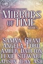 Mirrors of Time ebook by