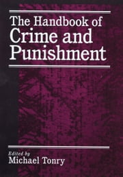 The Handbook of Crime and Punishment ebook by Michael Tonry