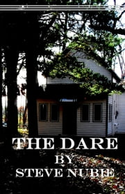 The Dare ebook by Steve Nubie