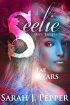 Seelie - Fae Wars, #1 ebook by Sarah J. Pepper