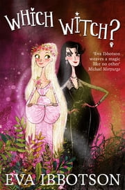 Which Witch? ebook by Eva Ibbotson