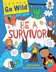 Be a Survivor ebook by Chris  Oxlade,Eva  Sassin