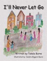 Ill never let you go mary burton ebook and audiobook search ill never let go ebook by takela burns fandeluxe Epub