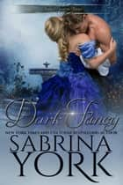 Dark Fancy - Noble Passions, #1 ebook by Sabrina York