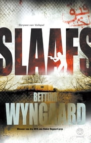 Slaafs ebook by Bettina Wyngaard