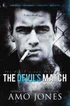 The Devils Match ebook by Amo Jones