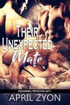 Their Unexpected Mate ebook by April Zyon