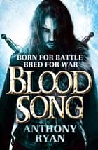 Blood Song - Book 1 of Raven's Shadow ebook by