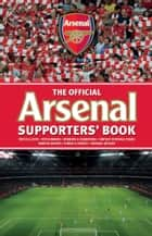 The Official Arsenal Supporters Book ebook by Chas Newkey- Burden