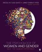 The Psychology of Women and Gender - Half the Human Experience + ebook by Nicole M. Else-Quest, Janet Shibley Hyde
