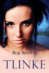 Tlinke ebook by Bob Benton