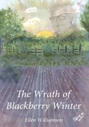 The Wrath of Blackberry Winter ebook by Ellen Williamson