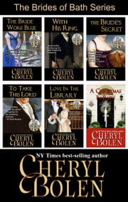 The Brides of Bath Series - The Complete 6-Book Regency Romance Series ebook by Kobo.Web.Store.Products.Fields.ContributorFieldViewModel