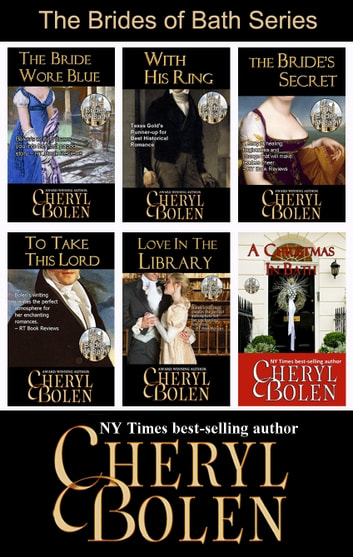 The Brides of Bath Series - The Complete 6-Book Regency Romance Series ebook by Cheryl Bolen