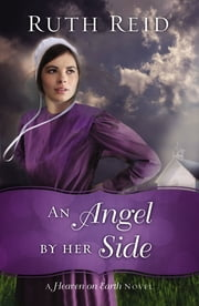 An Angel by Her Side ebook by Ruth Reid
