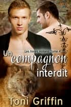 Un compagnon interdit eBook par Toni Griffin