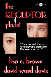 The Receptor Planet ebook by David Ward Davis,Lisa E. Brown
