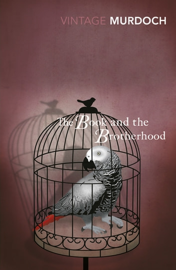The Book And The Brotherhood ebook by Iris Murdoch
