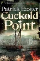 Cuckold Point ebook by Patrick Easter