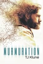 Murmuration ebook by TJ Klune