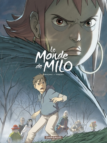 Le Monde de Milo - Tome 4 ebook by Christophe Ferreira,Richard Marazano