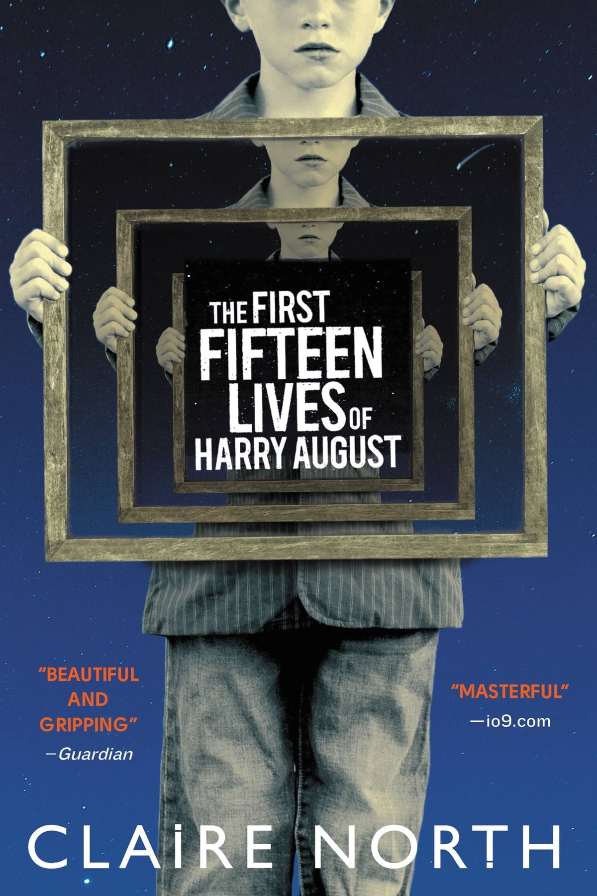 The First Fifteen Lives Of Harry August Ebook By Claire North   9780316399630  Rakuten Kobo
