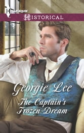 The Captain's Frozen Dream ebook by Georgie Lee