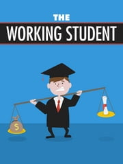The Working Student ebook by Anonymous