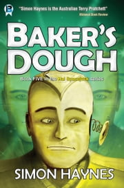 Hal Spacejock 5: Baker's Dough ebook by Simon Haynes