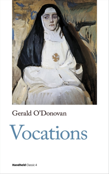 Vocations ebook by Gerald O'Donovan