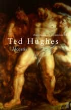 Euripides' Alcestis ebook by Ted Hughes