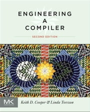 Engineering a Compiler ebook by Keith Cooper, Linda Torczon