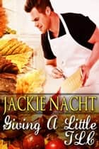 Giving a Little TLC - Book 9 ebook by Jackie Nacht
