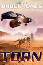 Torn - Arcadia, #1 ebook by Mary Brock Jones