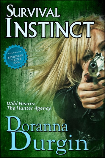 Survival Instinct - Wild Hearts Collection, #5 ebook by Doranna Durgin