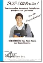 TASC Skill Practice! ebook by Complete Test Preparation Inc.