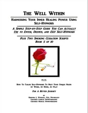 The Well Within: Self-Hypnosis for Smoking Cessation ebook by Kristina Woodall