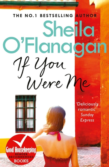 If You Were Me - The charming bestseller that asks: what would YOU do? eBook by Sheila O'Flanagan