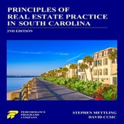 Principles of Real Estate Practice in South Carolina 2nd Edition audiobook by Stephen Mettling, David Cusic