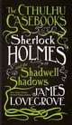 Sherlock Holmes and the Shadwell Shadows - eKitap yazarı: James Lovegrove