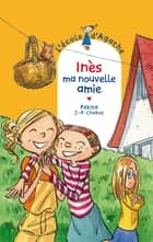 Inès ma nouvelle amie ebook by Pakita